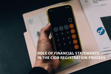 ROLE OF FINANCIAL STATEMENTS IN THE CIDB REGISTRATION PROCESS